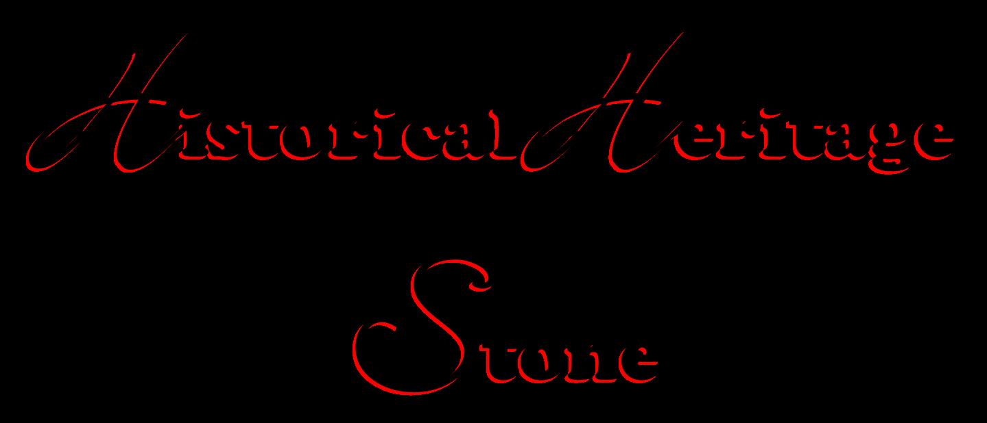 Historical Heritage Stone
